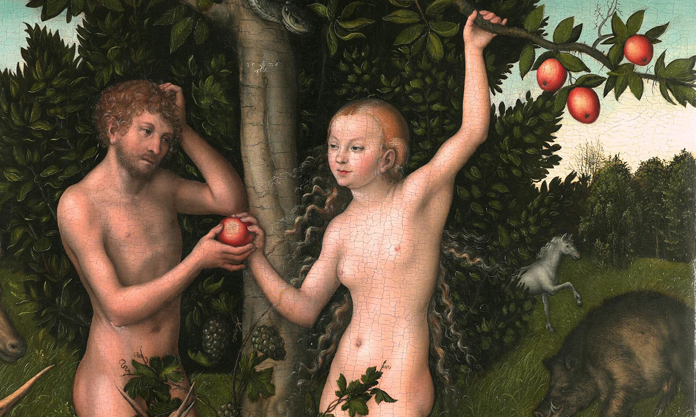 <p>Oh, go on … <em>Adam and Eve</em> (1526) by Lucas Cranach the Elder. <em>Courtesy Wikipedia</em></p>
